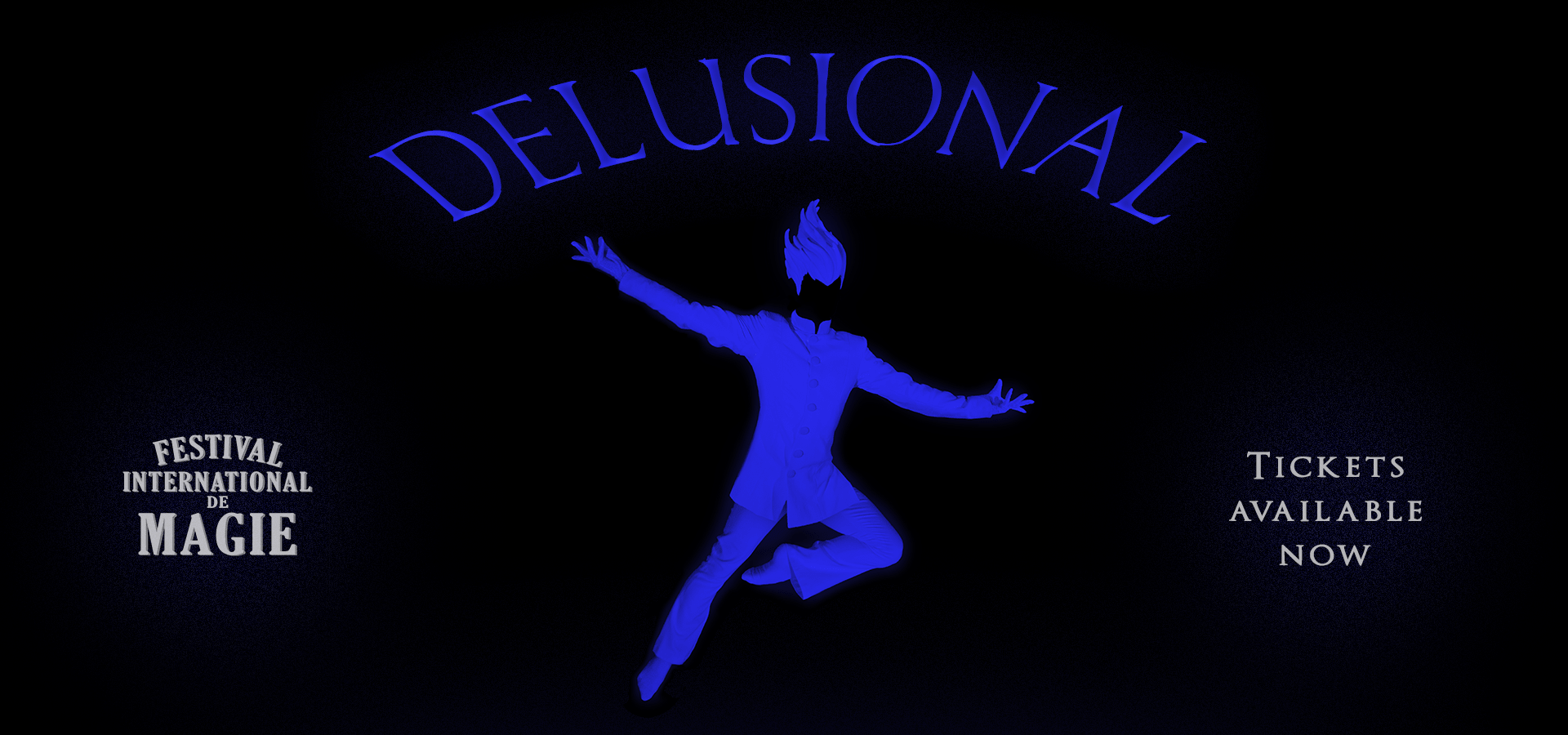 Delusional at Festival International de Magie
